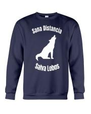Sana Distancia Salva Lobos Shirt Crewneck Sweatshirt thumbnail