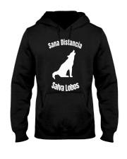 Sana Distancia Salva Lobos Shirt Hooded Sweatshirt thumbnail