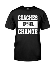 Strong Hand Coaches For Change Shirt Classic T-Shirt front