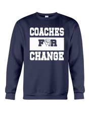 Strong Hand Coaches For Change Shirt Crewneck Sweatshirt thumbnail