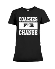 Strong Hand Coaches For Change Shirt Premium Fit Ladies Tee thumbnail