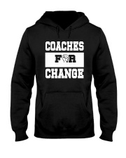 Strong Hand Coaches For Change Shirt Hooded Sweatshirt thumbnail