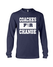 Strong Hand Coaches For Change Shirt Long Sleeve Tee thumbnail