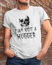 Skull I Am Not A Hugger Shirt Classic T-Shirt apparel-classic-tshirt-lifestyle-26