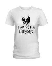 Skull I Am Not A Hugger Shirt Ladies T-Shirt thumbnail