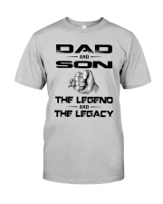 Dad And Son The Legend And The Legacy Shirt Classic T-Shirt tile