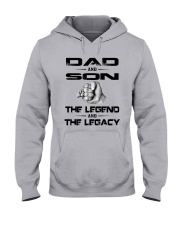Dad And Son The Legend And The Legacy Shirt Hooded Sweatshirt thumbnail