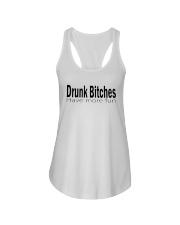 Drunk Bitches Have More Fun Shirt Ladies Flowy Tank thumbnail