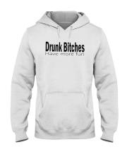 Drunk Bitches Have More Fun Shirt Hooded Sweatshirt thumbnail