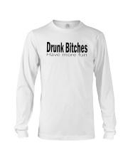 Drunk Bitches Have More Fun Shirt Long Sleeve Tee thumbnail
