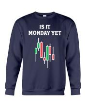 Is It Monday Yet Shirt Crewneck Sweatshirt thumbnail