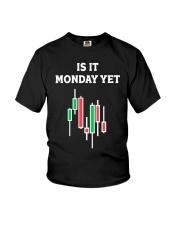 Is It Monday Yet Shirt Youth T-Shirt thumbnail
