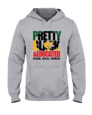 Pretty Black And Educated School Social Shirt Hooded Sweatshirt thumbnail