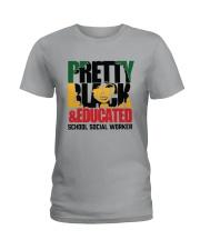 Pretty Black And Educated School Social Shirt Ladies T-Shirt thumbnail