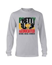 Pretty Black And Educated School Social Shirt Long Sleeve Tee thumbnail