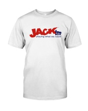 Playing What He Want Jack Fm Shirt Classic T-Shirt front