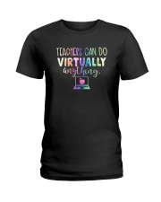 Teachers Can Do Virtually Anything Shirt Ladies T-Shirt thumbnail