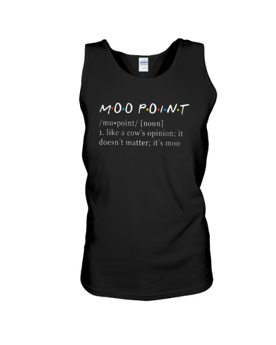 Friends Moo Point Noun Like Cow's Opinion Shirt