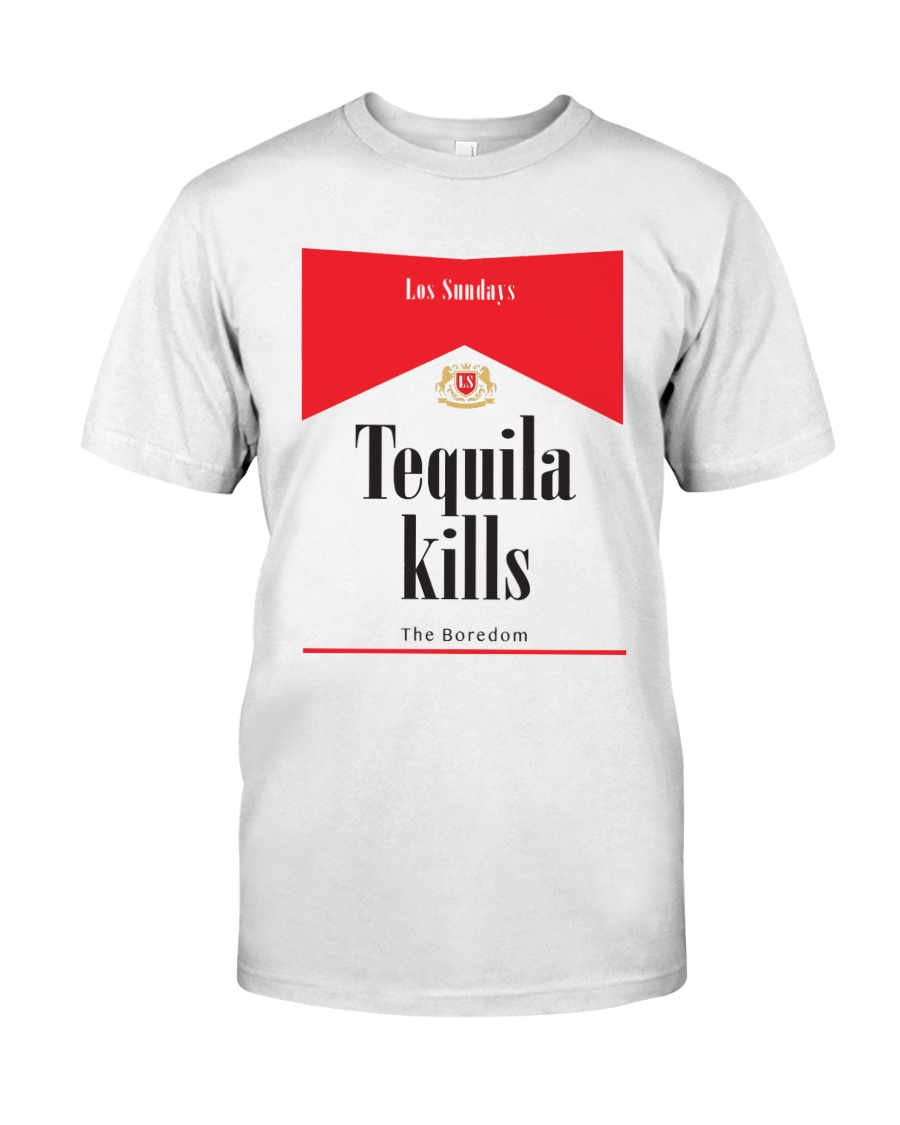 Los Sundays Tequila Kills The Boredom Shirt