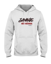 Savage Not Average Shirt Hooded Sweatshirt thumbnail