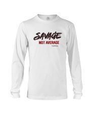 Savage Not Average Shirt Long Sleeve Tee thumbnail