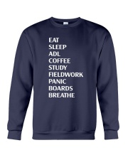 Eat Sleep Adl Coffee Study Fieldwork Panic Shirt Crewneck Sweatshirt thumbnail