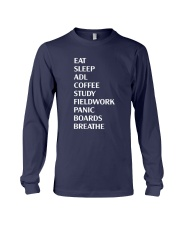 Eat Sleep Adl Coffee Study Fieldwork Panic Shirt Long Sleeve Tee thumbnail