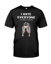 Heeler I Hate Everyone Stupid Cunts Shirt Premium Fit Mens Tee front