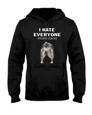 Heeler I Hate Everyone Stupid Cunts Shirt Hooded Sweatshirt thumbnail