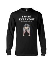 Heeler I Hate Everyone Stupid Cunts Shirt Long Sleeve Tee thumbnail
