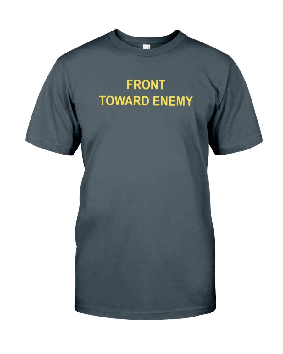 Robert JO Neill Front Toward Enemy Shirt Classic T-Shirt