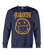 Quarantine Mood Shirt Crewneck Sweatshirt thumbnail