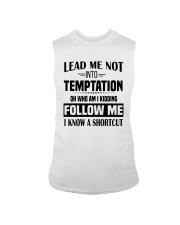 Lead Me Not Into Temptation Oh Who I Kidding Shirt Sleeveless Tee thumbnail