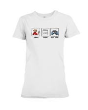 Sped I Want 2020 All Done Shirt Premium Fit Ladies Tee thumbnail