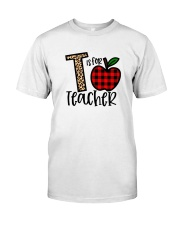 T Is For Teacher Shirt Classic T-Shirt front
