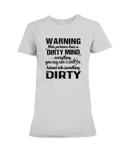 Warning This Person Has A Dirty Mind Shirt Premium Fit Ladies Tee thumbnail