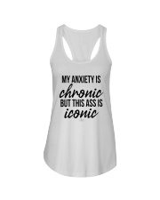 My Anxiety Is Chronic But This Ass Iconic Shirt Ladies Flowy Tank thumbnail