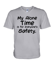 My Alone Time Is For Everyone's Safety Shirt V-Neck T-Shirt thumbnail
