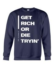 Get Rich Or Die Tryin G Unit Shirt Crewneck Sweatshirt thumbnail