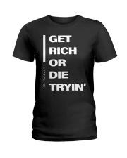 Get Rich Or Die Tryin G Unit Shirt Ladies T-Shirt thumbnail