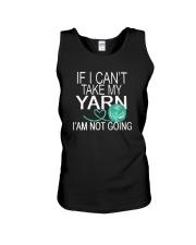 If I Can't Take My Yarn I' Am Not Going Shirt Unisex Tank thumbnail
