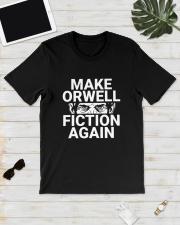 Dual Blend Make Orwell Fiction Again Shirt Classic T-Shirt lifestyle-mens-crewneck-front-17