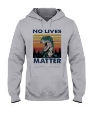 Vintage Dinosaurs No Lives Matter Shirt Hooded Sweatshirt thumbnail