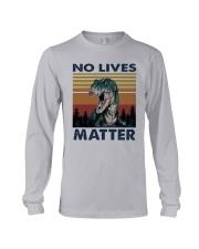 Vintage Dinosaurs No Lives Matter Shirt Long Sleeve Tee thumbnail
