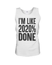 I'm Like 2020 Done Shirt Unisex Tank thumbnail