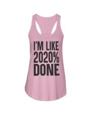 I'm Like 2020 Done Shirt Ladies Flowy Tank thumbnail