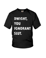 Official Dwight You Ignorant Shirt Youth T-Shirt thumbnail