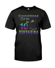 Unicorn Quarantined On My 10th Birthday Shirt Classic T-Shirt front