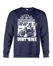 I Ride Boys That Ride Dirt Bike Shirt Crewneck Sweatshirt thumbnail