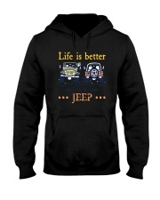 Life Is Better In A Jeep Shirt Hooded Sweatshirt thumbnail